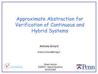 Approximate Abstraction for  Verification of Continuous and Hybrid Systems
