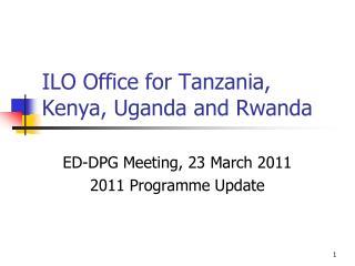 ILO Office for Tanzania, Kenya, Uganda and Rwanda