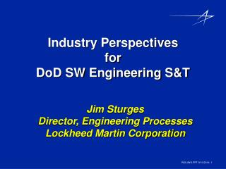 Industry Perspectives for DoD SW Engineering S&T