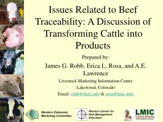 Issues Related to Beef Traceability: A Discussion of Transforming Cattle into Products