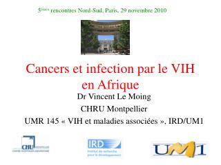 Cancers et infection par le VIH en Afrique