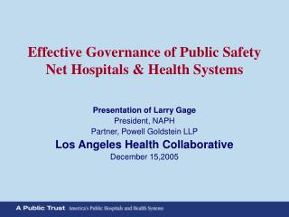 Effective Governance of Public Safety Net Hospitals  Health Systems