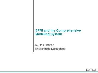 EPRI and the Comprehensive Modeling System