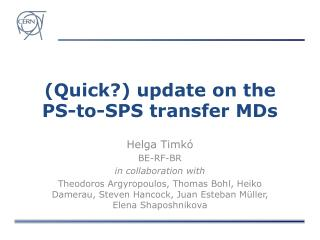 (Quick?) update on the PS-to-SPS transfer MDs