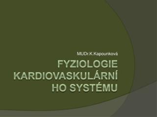 Fyziologie kardiovaskulárního systému
