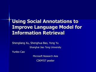 Using Social Annotations to Improve Language Model for Information Retrieval