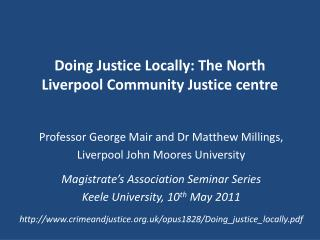 Doing Justice Locally: The North Liverpool Community Justice centre