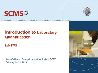 Introduction to  Laboratory  Quantification Lab TWG