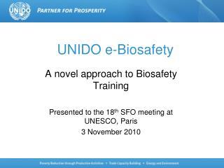 UNIDO e-Biosafety