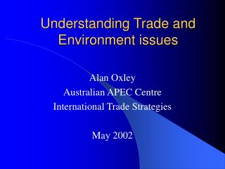 Understanding Trade and Environment issues