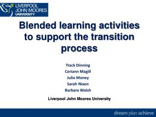 Blended learning activities to support the transition process