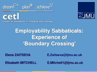 Employability Sabbaticals:  Experience of  'Boundary Crossing'