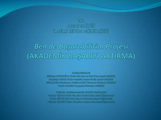 PROJE KURULLARI A)İl Proje Koordinasyon Kurulu Görev  Tanımı