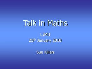 Talk in Maths