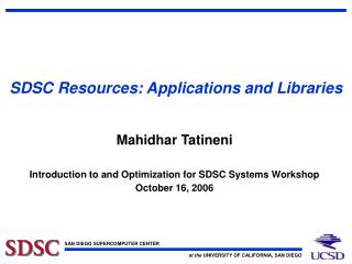 SDSC Resources: Applications and Libraries