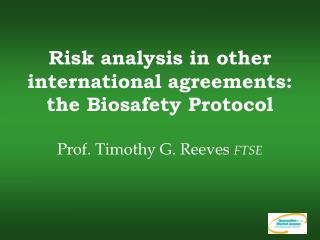 The Biosafety Protocol