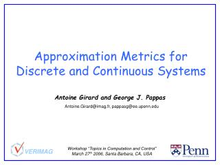Approximation Metrics for Discrete and Continuous Systems