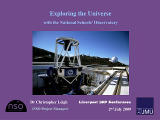 Exploring the Universe with the National Schools' Observatory