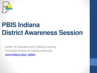 PBIS Indiana  District Awareness Session