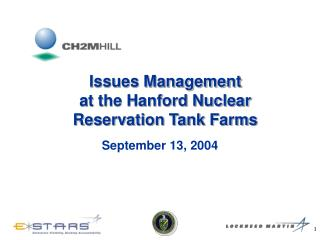 Issues Management at the Hanford Nuclear Reservation Tank Farms