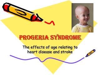 Progeria Syndrome