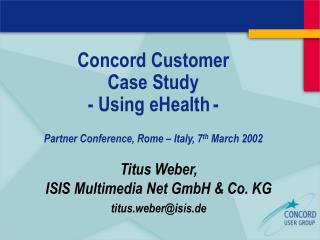 Concord Customer Case Study - Using eHealth -