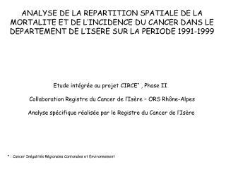 Etude intégrée au projet CIRCE *  , Phase II