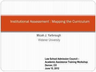 Institutional Assessment : Mapping the Curriculum