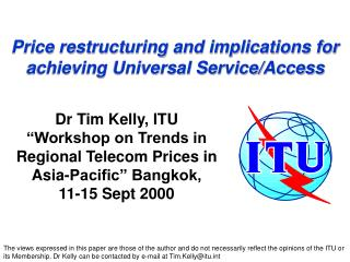 Price restructuring and implications for achieving Universal Service