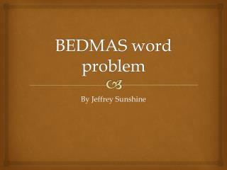 BEDMAS word problem