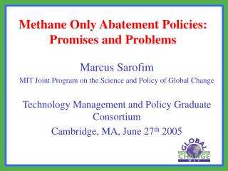 Methane Only Abatement Policies:  Promises and Problems