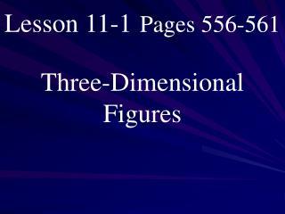 Lesson 11-1 Pages 556-561
