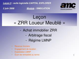 Achat immobilier ZRR Arbitrage fiscal Régime LMNP Revenus fonciers Engagement de location