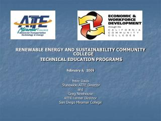 RENEWABLE ENERGY AND SUSTAINABILITY COMMUNITY COLLEGE   TECHNICAL EDUCATION PROGRAMS