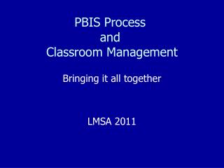 PBIS Process  and  Classroom Management