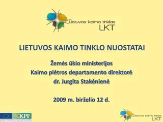 LIETUVOS KAIMO TINKLO NUOSTATAI