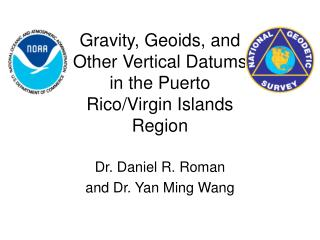 Gravity, Geoids, and Other Vertical Datums in the Puerto Rico/Virgin Islands Region