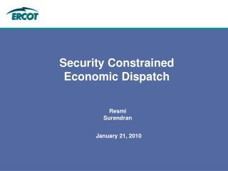 Security Constrained Economic Dispatch