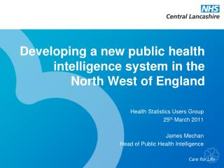 Developing a new public health intelligence system in the North West of England