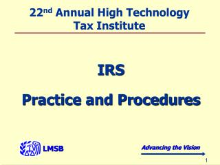 22 nd  Annual High Technology Tax Institute