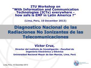 Diagnostico Nacional  de  las Radiaciones  No  Ionizantes  de  las Telecomunicaciones