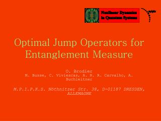 Optimal Jump Operators for Entanglement Measure