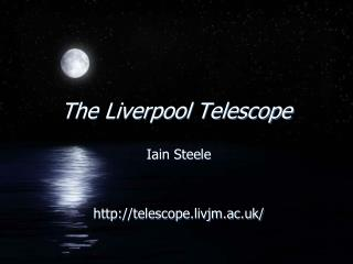 The Liverpool Telescope