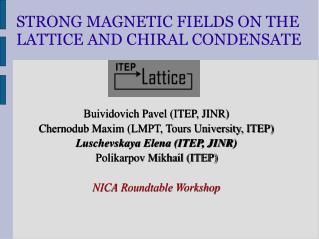Buividovich Pavel (ITEP, JINR) Chernodub Maxim (LMPT, Tours University, ITEP)