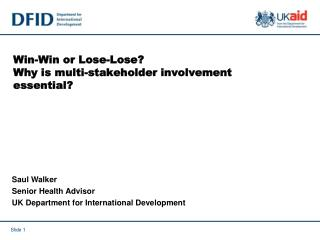 Win-Win or Lose-Lose? Why is multi-stakeholder involvement essential?