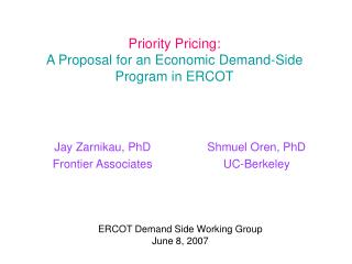 Priority Pricing: A Proposal for an Economic Demand-Side Program in ERCOT
