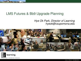 LMS Futures & Bb9 Upgrade Planning