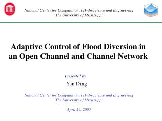 Adaptive Control of Flood Diversion in an Open Channel and Channel Network