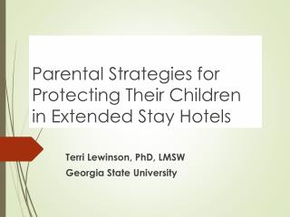 Parental Strategies for Protecting Their Children in Extended Stay Hotels