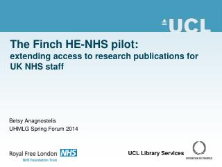 The Finch HE-NHS pilot:  extending access to research publications for UK NHS staff